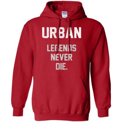 Urban Legends Never Die shirt - image 1545 510x510