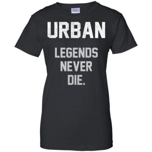 Urban Legends Never Die shirt - image 1548 510x510