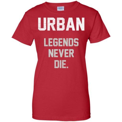 Urban Legends Never Die shirt - image 1549 510x510