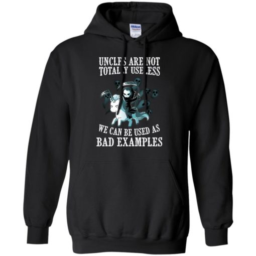 Unicorn uncles are not totally useless we can be used as bad examples shirt - image 1554 510x510