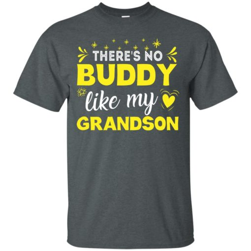 There's no buddy like my Grandson shirt - image 1561 510x510