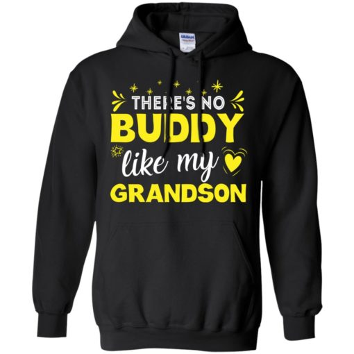 There's no buddy like my Grandson shirt - image 1563 510x510
