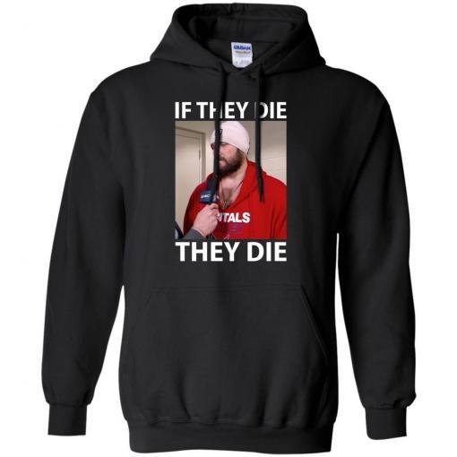 Alex Ovechkin if they die they die shirt - image 16 510x510