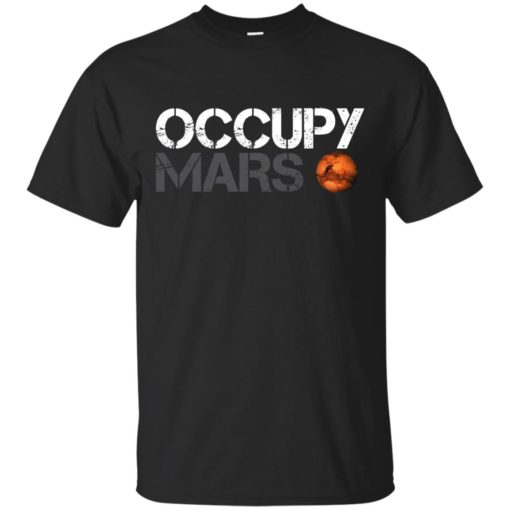 Occupy Mars shirt shirt - image 1604 510x510