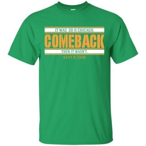 It was 20-0 Chicago comeback shirt - image 1723 510x510