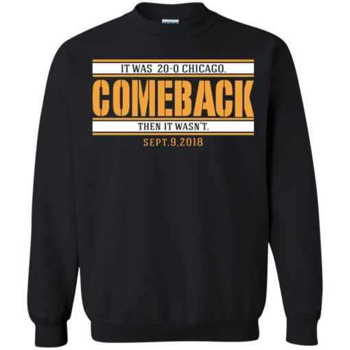 It was 20-0 Chicago comeback shirt - image 1728 510x510
