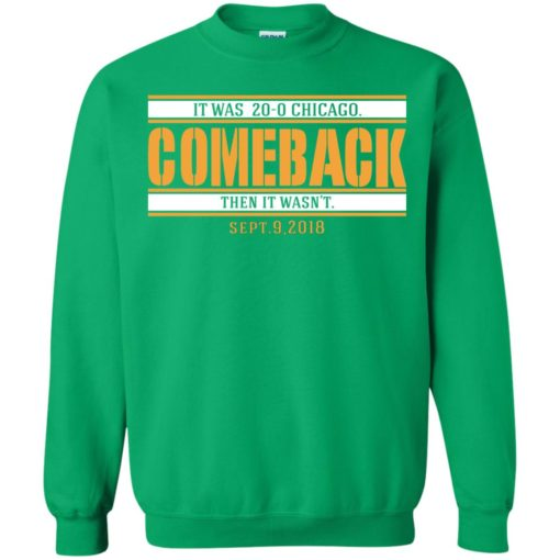 It was 20-0 Chicago comeback shirt - image 1729 510x510