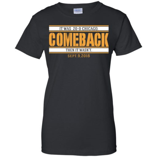 It was 20-0 Chicago comeback shirt - image 1730 510x510