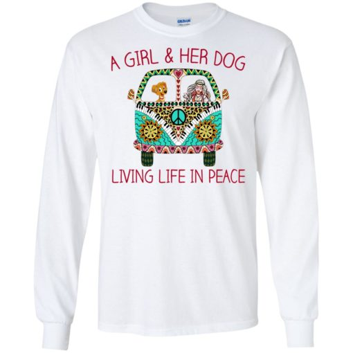 A girl and her dog living life in peace shirt - image 1786 510x510