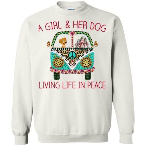 A girl and her dog living life in peace shirt - image 1790 510x510