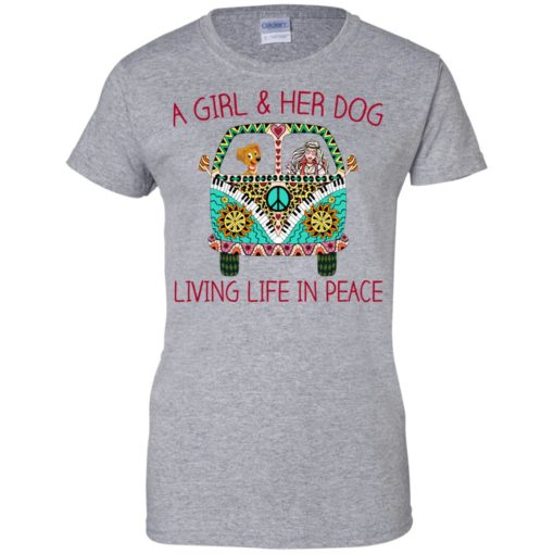 A girl and her dog living life in peace shirt - image 1791 510x510