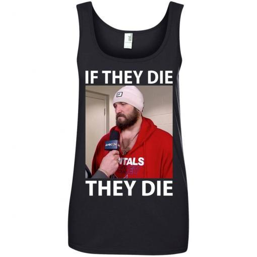 Alex Ovechkin if they die they die shirt - image 18 510x510