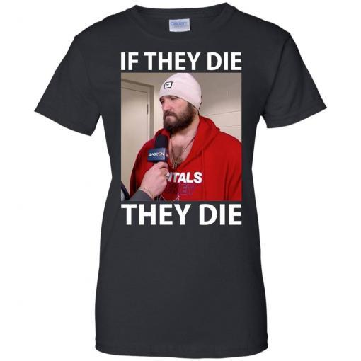 Alex Ovechkin if they die they die shirt - image 19 510x510