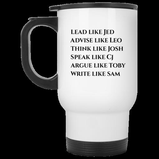 Lead like Jed advice like Leo think like Josh shirt - image 2 510x510