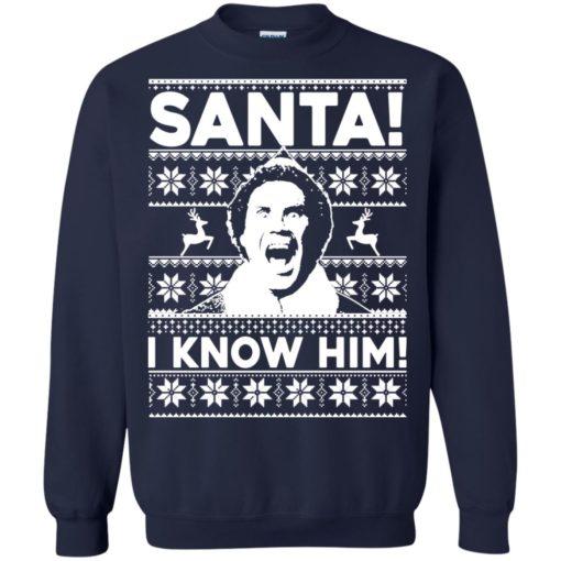 Elf Santa I know him Christmas sweatshirt shirt - image 2048 510x510