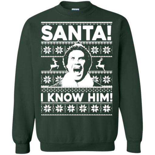 Elf Santa I know him Christmas sweatshirt shirt - image 2050 510x510