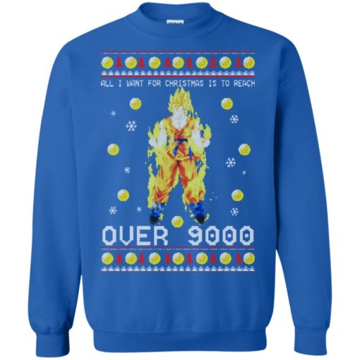 Dragon Ball Z All I Want For Christmas is to Reach Over 9000 Sweatshirt shirt - image 2101 510x510