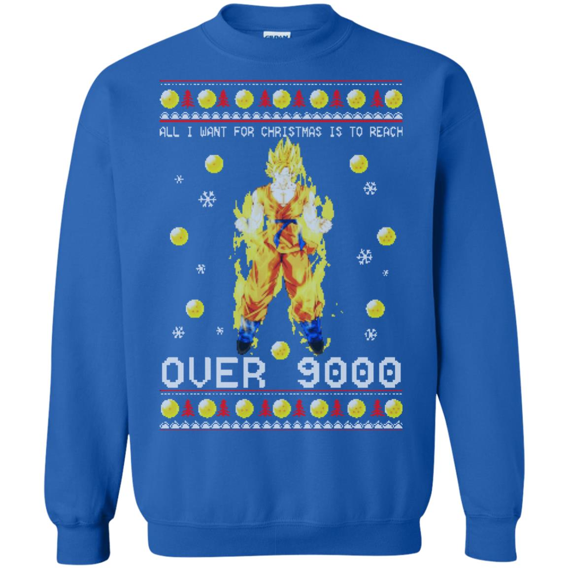 Dragon Ball Z All I Want For Christmas Is To Reach Over 9000 Sweatshirt