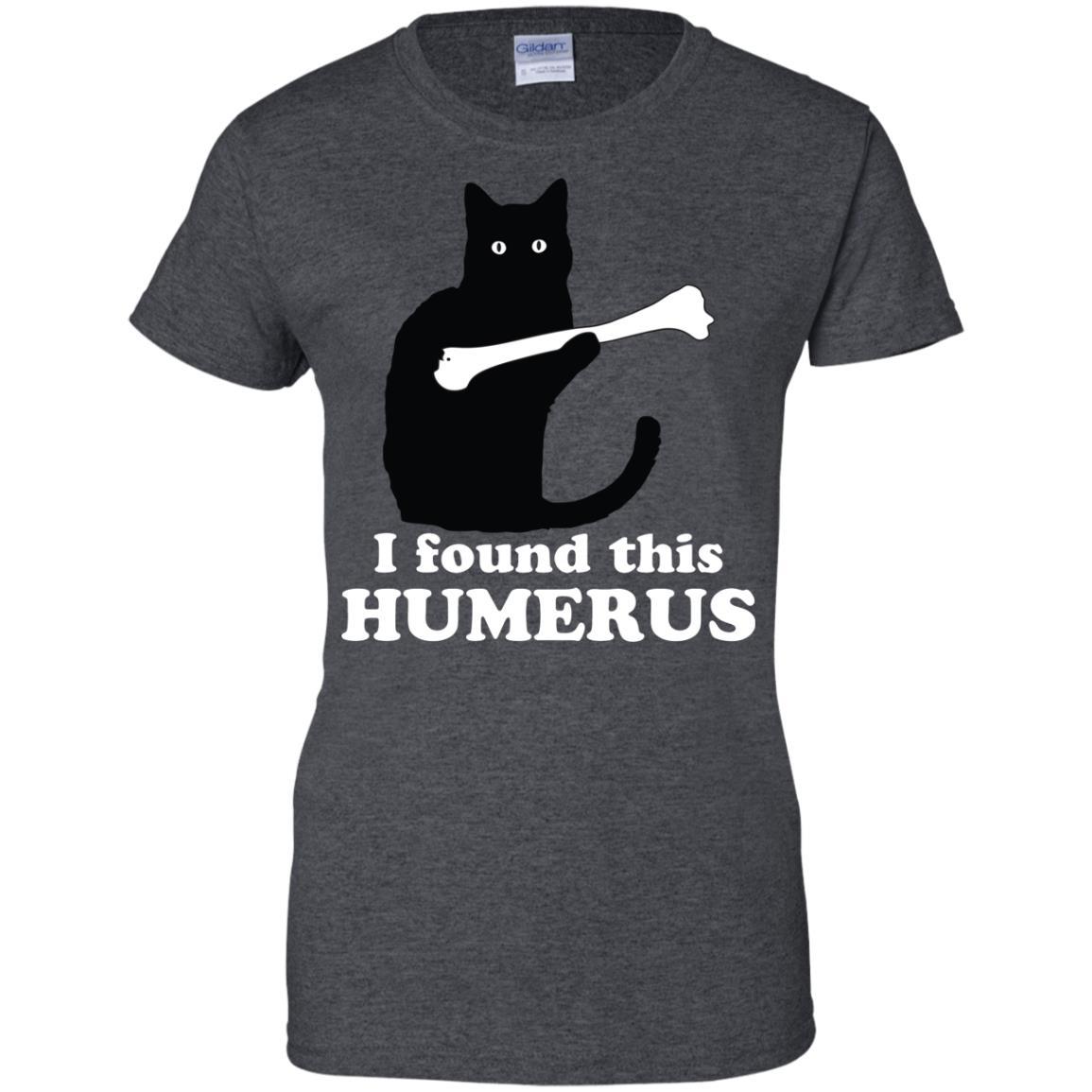 972e8ec70 Cat Black I Found This Humerus shirt - image 2408 510x510