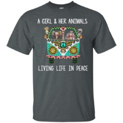 A girl and her Animals Living Life In Peace shirt - image 2483 247x247