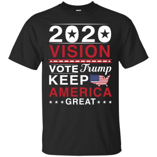 2020 Vision Vote Trump Keep America Great shirt - image 2491 510x510