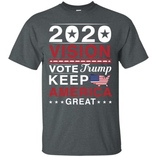 2020 Vision Vote Trump Keep America Great shirt - image 2492 510x510
