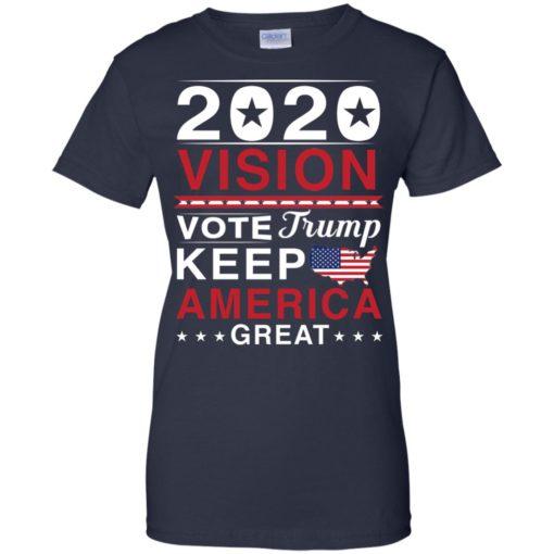 2020 Vision Vote Trump Keep America Great shirt - image 2499 510x510