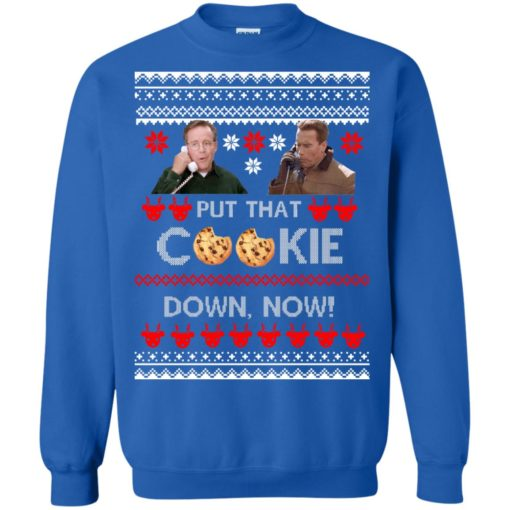 Put That Cookie Down Now Ugly Sweater shirt - image 2843 510x510