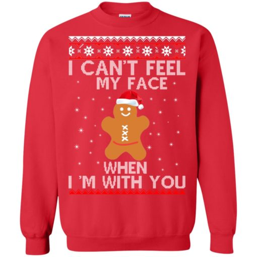 I can't Feel my Face when I'm with you Gingerbread Christmas Sweater shirt - image 2901 510x510