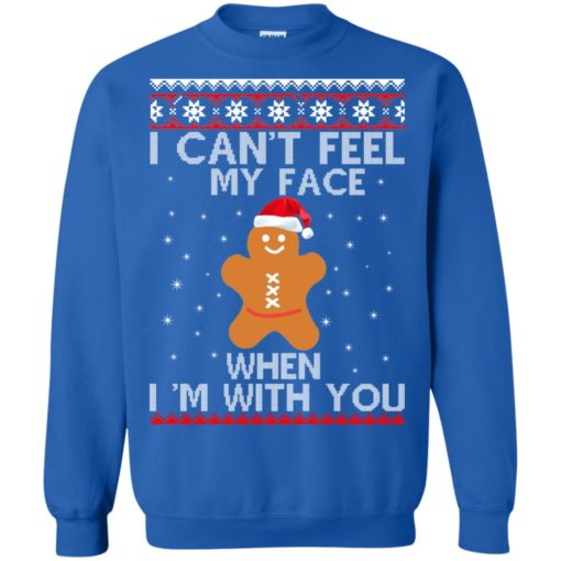 I can't Feel my Face when I'm with you Gingerbread Christmas Sweater shirt - image 2903 510x510
