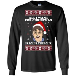 All I want for Christmas IS Louis Theroux ugly Sweater shirt - image 2946 247x247