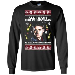 All I want for Christmas  is Dean Winchester ugly sweatshirt shirt - image 2956 247x247
