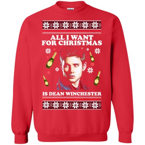All I want for Christmas  is Dean Winchester ugly sweatshirt shirt - image 2961 510x510