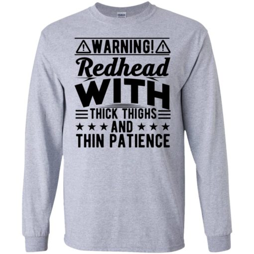 Warning Redhead with thick Thighs and thin Patience shirt - image 3077 510x510