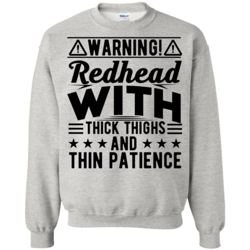 Warning Redhead with thick Thighs and thin Patience shirt - image 3081 510x510