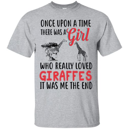 Once upon a time, there was a Girl who really loved Giraffes shirt - image 3085 510x510