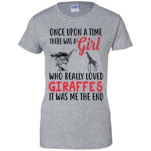 Once upon a time, there was a Girl who really loved Giraffes shirt - image 3093 510x510
