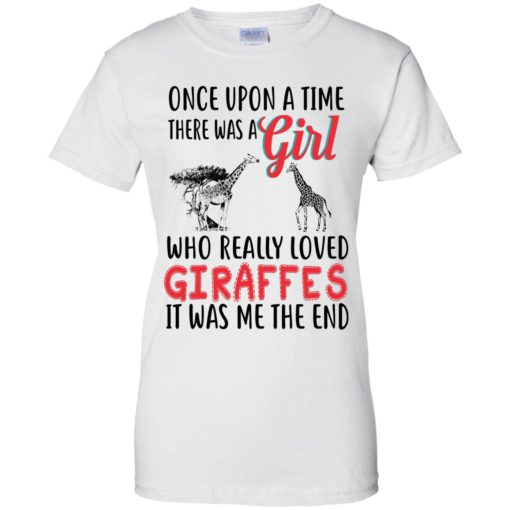 Once upon a time, there was a Girl who really loved Giraffes shirt - image 3094 510x510