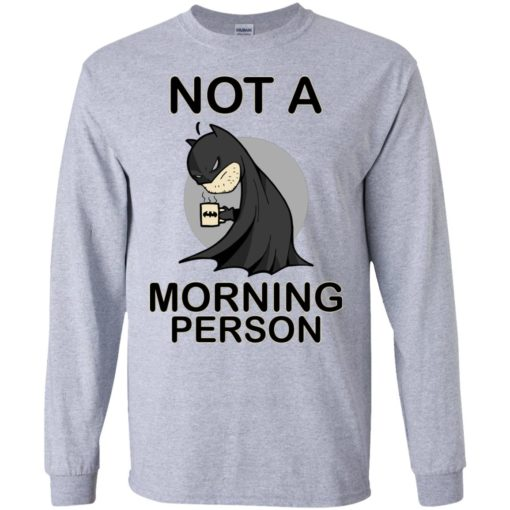 Batman Not a morning person shirt - image 3107 510x510