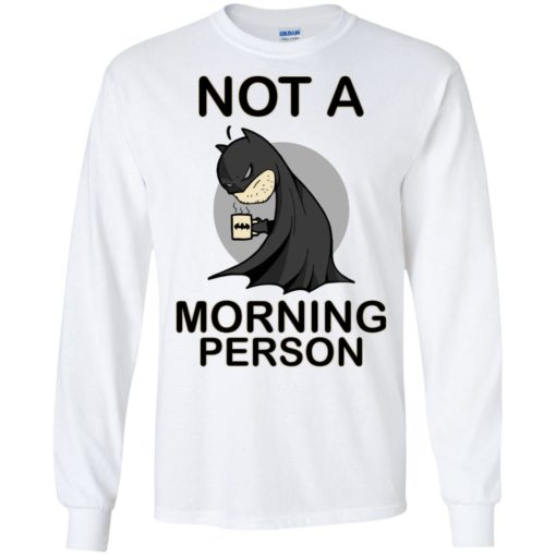 Batman Not a morning person shirt - image 3108 510x510