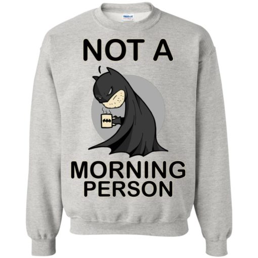 Batman Not a morning person shirt - image 3111 510x510