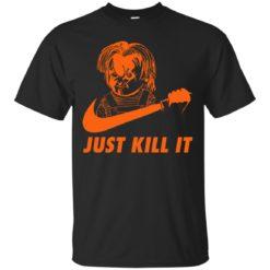 Chucky Just kill it shirt shirt - image 354 247x247