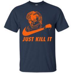 Chucky Just kill it shirt shirt - image 355 247x247