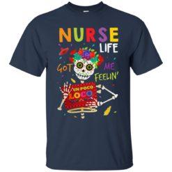 Nurse life got me feelin like un poco loco shirt - image 4570 247x247
