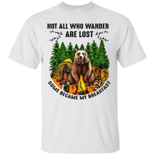 Not all who wander are lost some became my breakfast shirt - image 4598 510x510