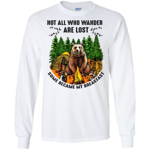 Not all who wander are lost some became my breakfast shirt - image 4600 510x510