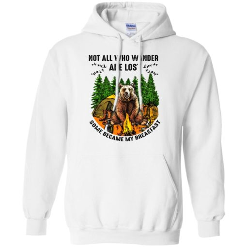 Not all who wander are lost some became my breakfast shirt - image 4602 510x510