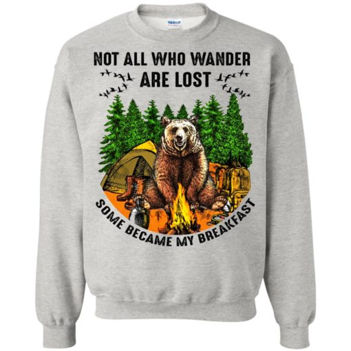 Not all who wander are lost some became my breakfast shirt - image 4603 510x510