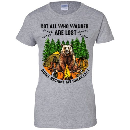 Not all who wander are lost some became my breakfast shirt - image 4605 510x510