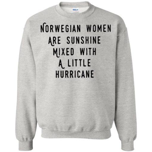 Norwegian women are sunshine mixed with a little hurricane shirt - image 4613 510x510